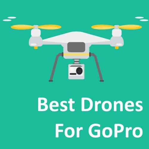 Looking for best drones for your GoPro camera? We have a pick for you!