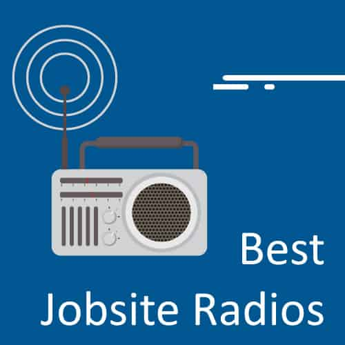 best jobsite radios review and buyers guide